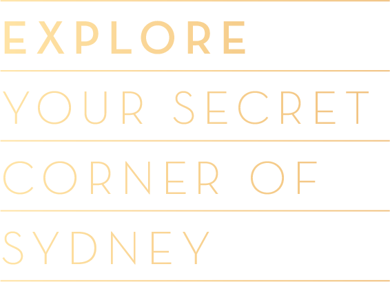Explore your secret corner of Sydney